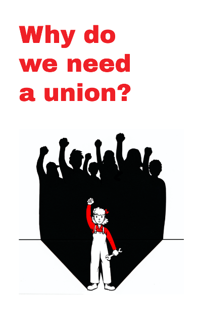 """Why do we need a union?"" zine cover"